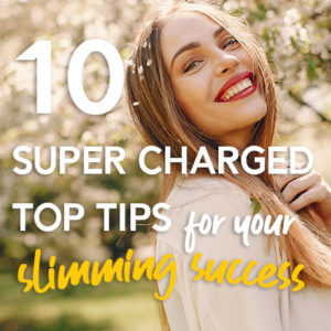 10 Super Charged Slimming Tips for losing weight fast